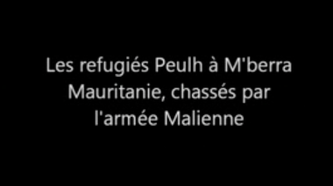 Fulani Refugees at M'berra, Mauritania, Chased by Malian Army